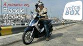 Piaggio Medley 125 - a primeira vez