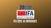 Xa das 5 IFA 2019
