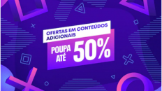 PS_Store_Campanha_de_Grandes_Ofertas_Conteúdos_Adicionais_até_50%